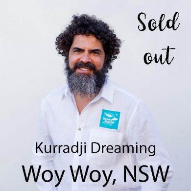 Kurradji Dreaming Woy Woy sold out